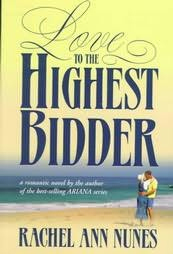 Love to the Highest Bidder by Rachel Ann Nunes