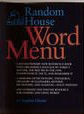 Random House Word Menu: New and Essential Companion to the Dictionary