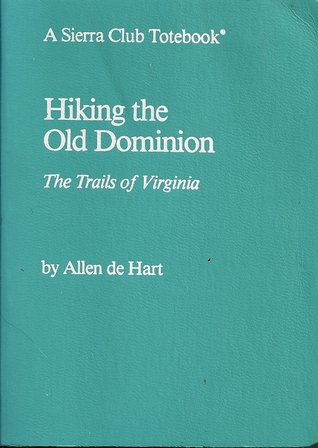 SC-HIKING OLD DOMINION (Sierra Club Totebook)