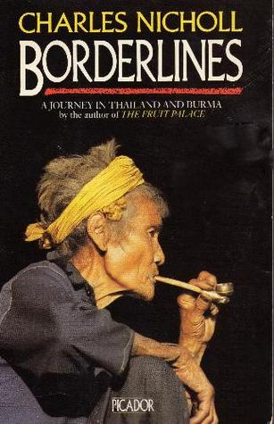 Borderlines by Charles Nicholl