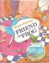 Friend Or Frog by Marjorie Priceman