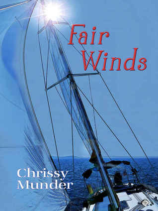 Fair Winds by Chrissy Munder