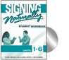 Signing Naturally (St Wkbk)(Units 1-6)(W/2 DVDs)