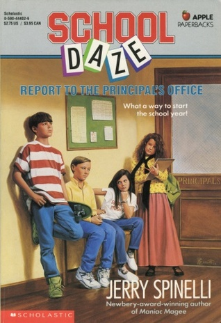 School Daze Report To The Principal S Office By Jerry