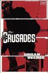 The Crusades, Volume 1: Urban Decree