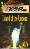 Island of the Undead (Fighting Fantasy, #51)