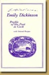 EMILY DICKINSON: PROFILE OF THE POET AS COOK