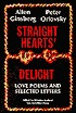 Straight Hearts' Delight: Love Poems and Selected Letters, 1947-1980