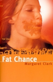 Fat Chance by Margaret Clark