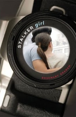 Stalker Girl by Rosemary Graham