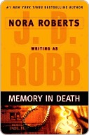 Memory in Death by J.D. Robb