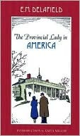 Provincial Lady In America The by E.M. Delafield