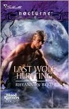 Last Wolf Hunting (Blood Runners, #2)