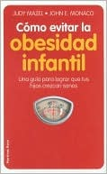 Como Evitar LA Obesidad Infantil/How to Avoid Infantile Obesity