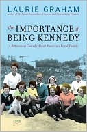 The Importance of Being Kennedy by Laurie Graham