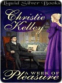 A Week of Pleasure by Christie Kelley