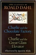 Charlie and the Chocolate Factory & Charlie and the Great Gla... by Roald Dahl
