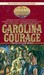 Carolina Courage (The Holts, #3)