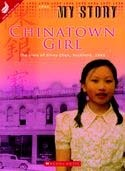 Chinatown Girl : the diary of Silvey Chan, Auckland, 1942 (My Story: Scholastic New Zealand)