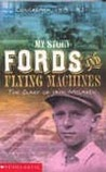 Fords and Flying Machines: The Diary of Jack McLaren, Longreach, 1919-1921