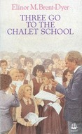 Three Go to the Chalet School by Elinor M. Brent-Dyer