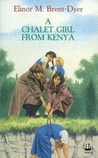 A Chalet Girl from Kenya (The Chalet School, #36)