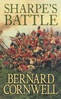 Sharpe's Battle by Bernard Cornwell