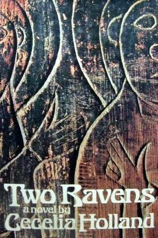 Two Ravens by Cecelia Holland