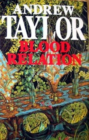 Blood Relation by Andrew Taylor