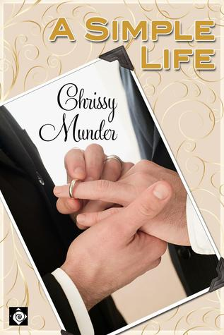 A Simple Life by Chrissy Munder