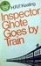 Inspector Ghote Goes By Train by H.R.F. Keating
