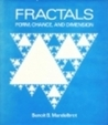 Fractals: Form, chance, and dimension