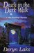 Death in the Dark Walk by Deryn Lake