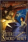 Peter and the Sword of Mercy (Peter and the Starcatchers, #4)
