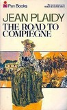 The Road to Compiegne (French Revolution, #2)