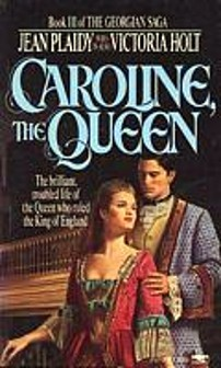 Caroline, the Queen by Jean Plaidy