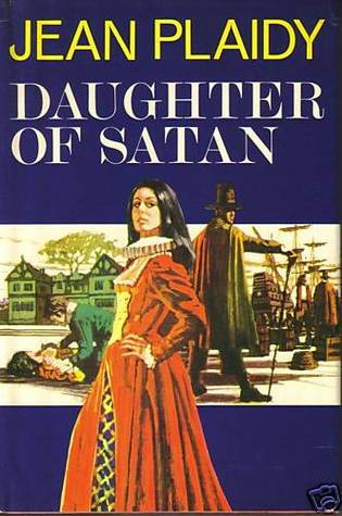 Daughter of Satan by Jean Plaidy
