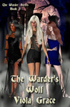 The Warder's Wolf by Viola Grace