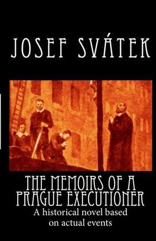 The Memoirs of a Prague Executioner