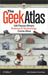 The Geek Atlas by John Graham-Cumming