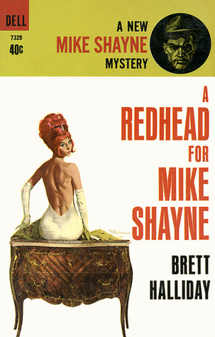 A Redhead for Mike Shayne by Brett Halliday