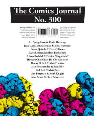 The Comics Journal #300 by Gary Groth