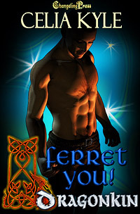 Ferret You! (Dragon Kin, #3)
