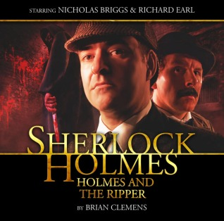 Sherlock Holmes: Holmes and the Ripper (Big Finish Sherlock Holmes) - Brian Clemens