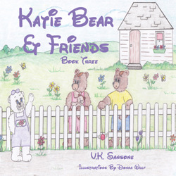 Katie Bear & Friends by V.K. Sansone