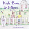 Katie Bear & Friends: Book Three