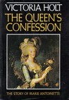 Queen's Confession: A Fictional Autobiography