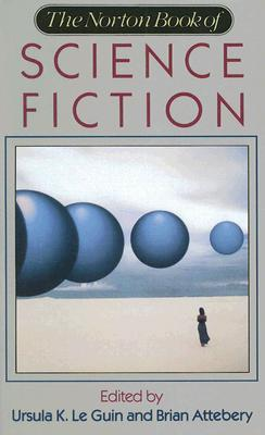 The Norton Book of Science Fiction: North American Science Fiction 1960-90