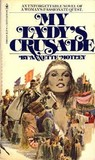 My Lady's Crusade