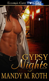 Gypsy Nights by Mandy M. Roth